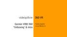 Garmin VIRB 360 part 1